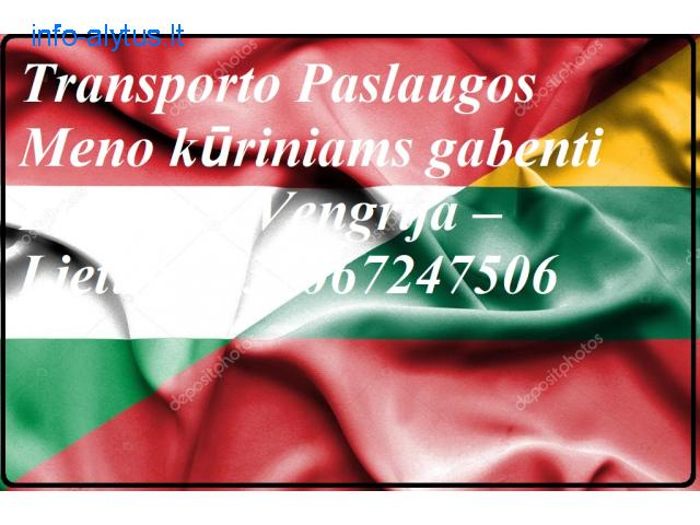 Transporto Paslaugos Meno kūriniams gabenti Lietuva – Vengrija – Lietuva !