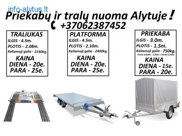 Traliuko / Priekabos / Platformos nuoma!